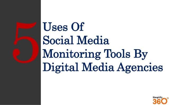 Uses Of Social Media Monitoring Tools By Digital Media Agencies