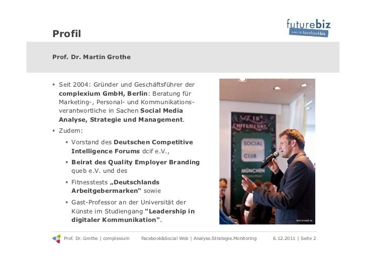 ProfilProf. Dr. Martin Grothe! Seit 2004: Gründer und Geschäftsführer der   complexium GmbH, Berlin: Beratung für   Marke...
