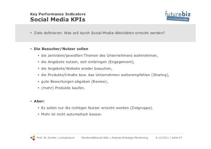 Key Performance IndicatorsSocial Media KPIs! Ziele definieren: Was soll durch Social-Media-Aktivitäten erreicht werden?!...