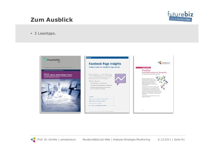 Zum Ausblick! 3 Lesetipps.   Prof. Dr. Grothe | complexium   Facebook&Social Web | Analyse.Strategie.Monitoring   6.12.20...