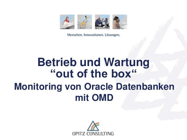 "© OPITZ CONSULTING GmbH 2013 Seite 1Betrieb und Wartung ""out of the box"" Betrieb und Wartung ""out of the box"" Monitoring v..."
