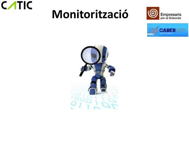 Monitorització
