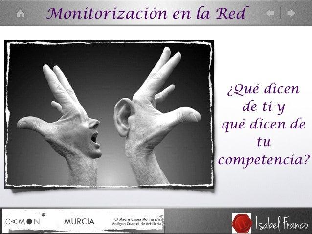 Monitorización en la Red ¿Qué dicen de ti y qué dicen de tu competencia?