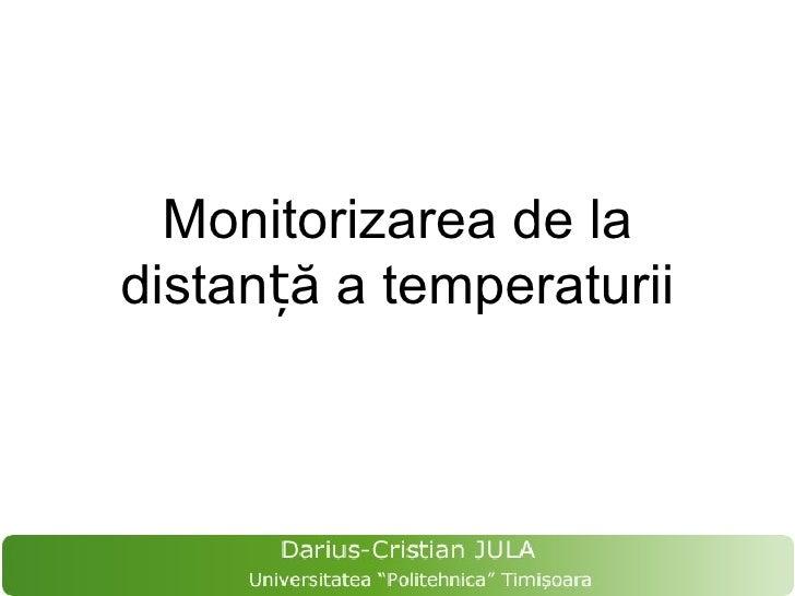 Monitorizarea de ladistanță a temperaturii
