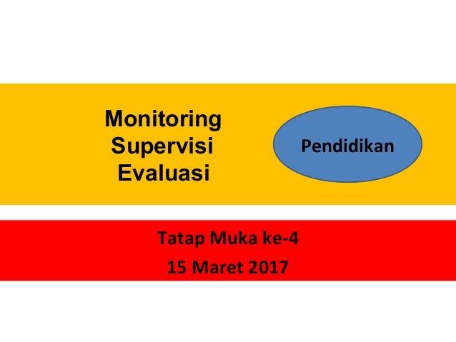 Monitor Supervisi Evaluasi Dalam Pembelajaran Di Paud