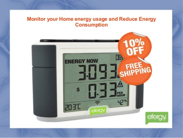 Home Energy Use Monitor : Monitor your home energy usage and reduce consumption