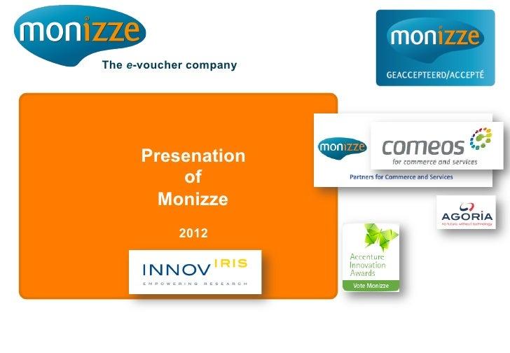 The e-voucher company      Presenation          of        Monizze           2012