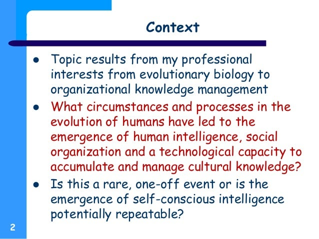 Monkey Business — What apes and New World monkeys tell us about the origins of human culture, technology and knowledge management Slide 2