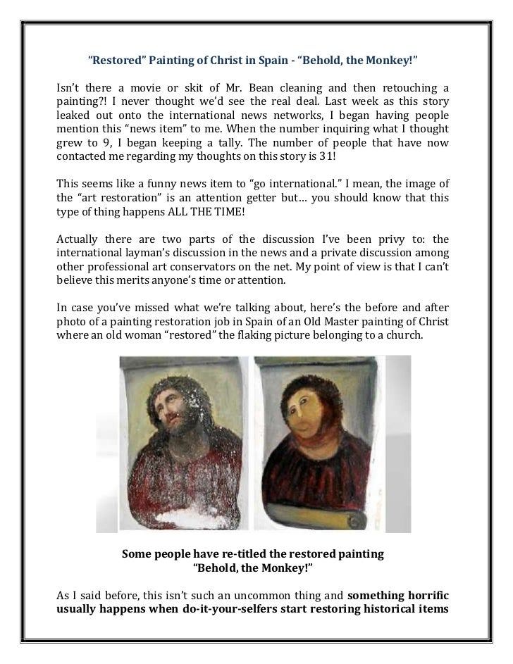 """""""Restored"""" Painting of Christ in Spain - """"Behold, the Monkey!""""Isn't there a movie or skit of Mr. Bean cleaning and then re..."""