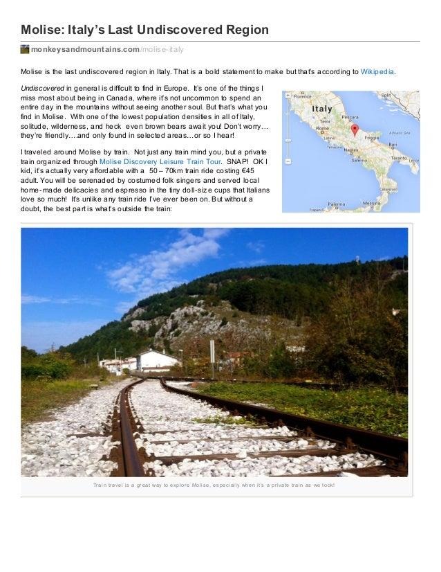 Molise: Italy's Last Undiscovered Region monkeysandmountains.com /molise-italy Molise is the last undiscovered region in I...