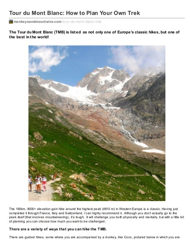 Tour du Mont Blanc: How to Plan Your Own Trek monkeysandmountains.com /tour-du-mont-blanc-trek  The Tour du Mont Blanc (TM...