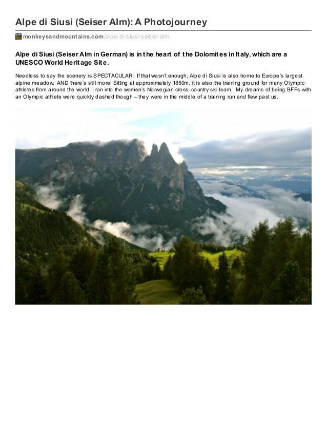 Alpe di Siusi (Seiser Alm): A Photojourney monkeysandmountains.com /alpe-di-siusi-seiser-alm  Alpe di Siusi (Seiser Alm in...