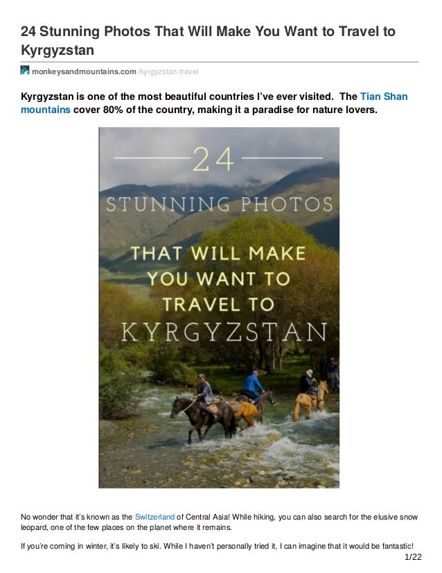 24 Stunning Photos That Will Make You Want to Travel to Kyrgyzstan monkeysandmountains.com /kyrgyzstan-travel Kyrgyzstan i...