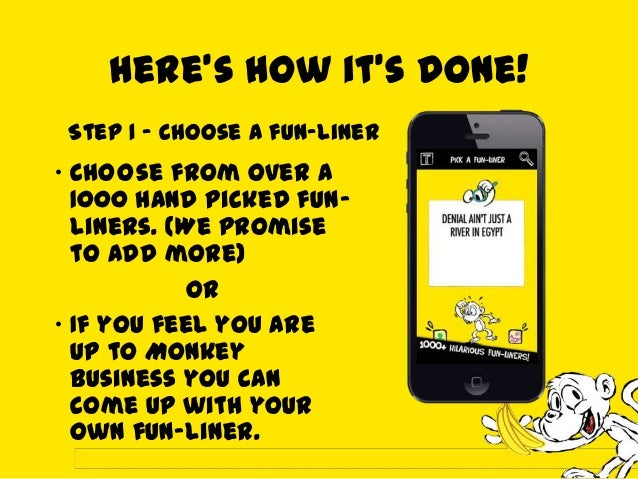 Step 2 – Pick a Design After you havepicked your favoriteline, it's time to picka design. We have a happymonkey and agru...