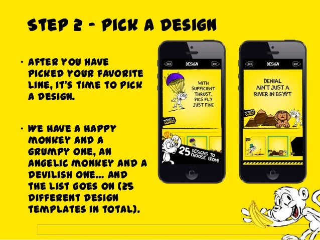 Step 3- Share it online Share your MonkeyWonkey masterpiecewith your friends. Your design can beuploaded onmultiple plat...