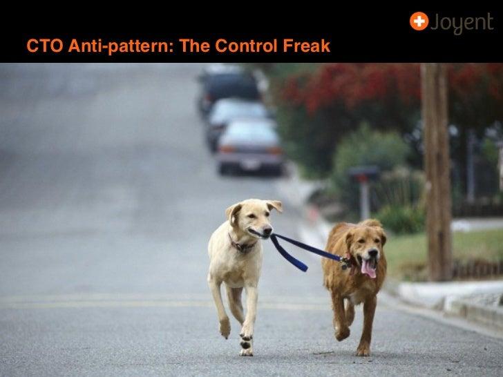 CTO Anti-pattern: The Control Freak10