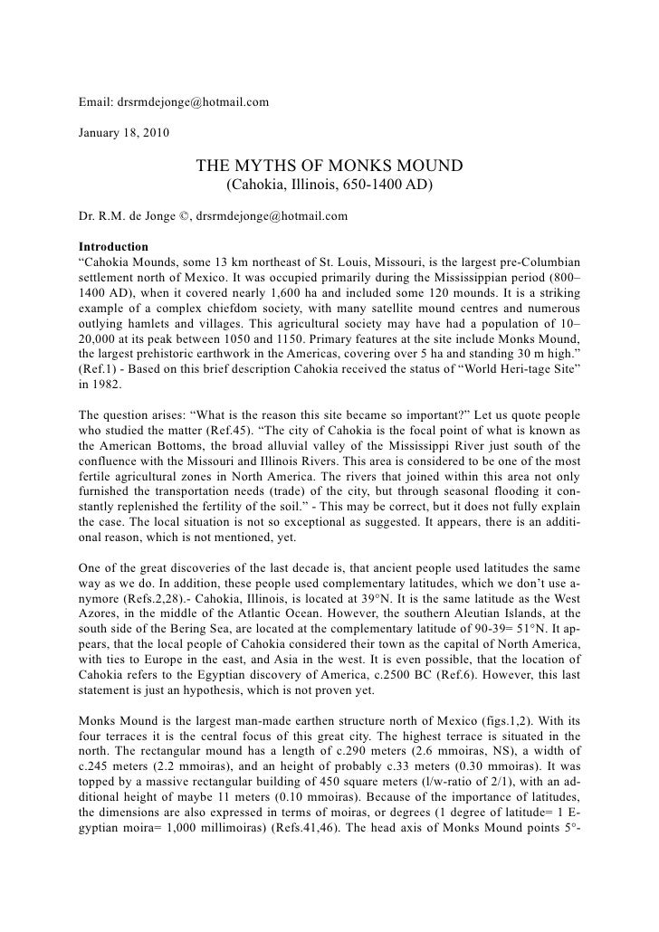 Email: drsrmdejonge@hotmail.com  January 18, 2010                         THE MYTHS OF MONKS MOUND                        ...