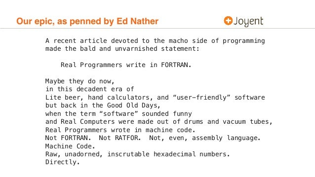 """Real programmers can write assembly code in any language."""