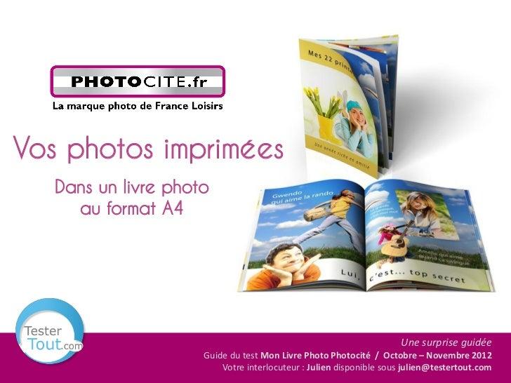 Vos photos imprimées   Dans un livre photo     au format A4                                                               ...