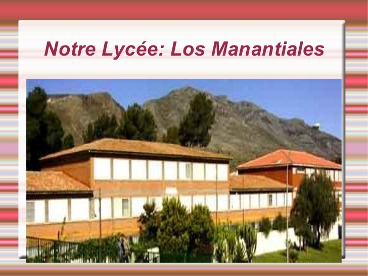 Notre Lycée: Los Manantiales
