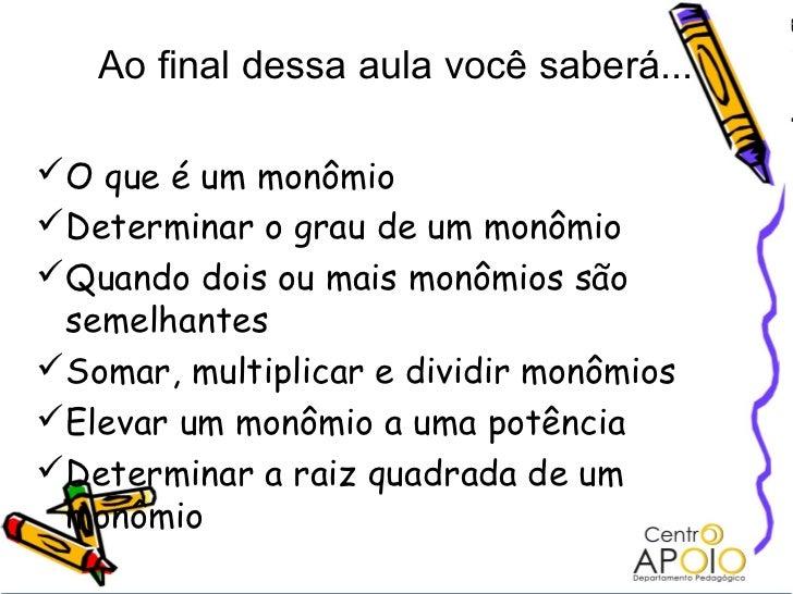 www.AulasDeMatematicanoRJ.Com.Br - Matemática -  Monômios Slide 2