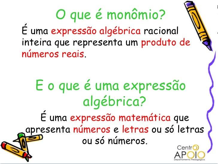 www.AulasDeMatematicanoRJ.Com.Br - Matemática -  Monômios Slide 3