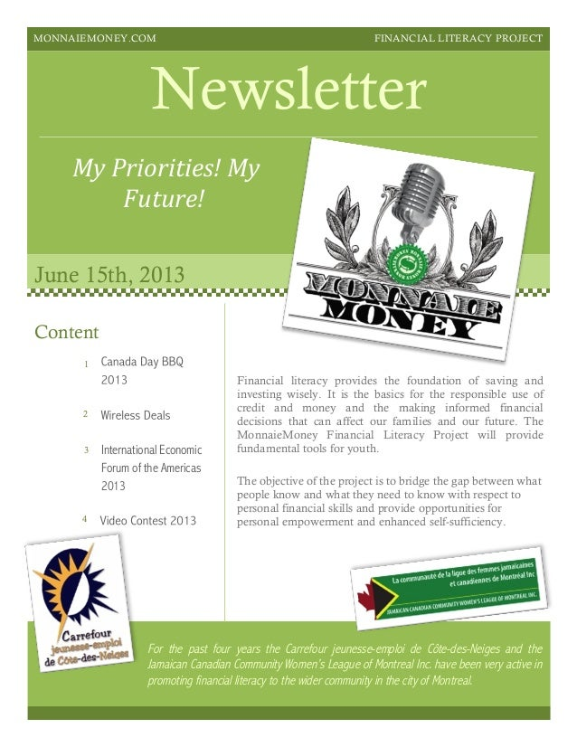 MONNAIEMONEY.COM FINANCIAL LITERACY PROJECT Newsletter My	   Priorities!	   My	    Future!	    June 15th, 2013 Financial l...