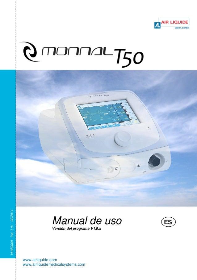 Manual de uso  Versión del programa V1.0.x  ES  www.airliquide.com  www.airliquidemedicalsystems.com  YL059000 - Ind. 1.91...