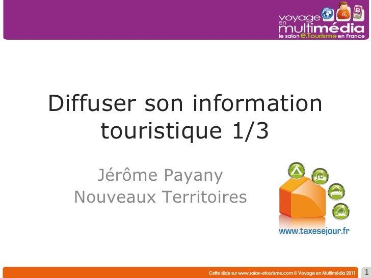 Diffuser son offre touristique  sur d'autres sites web Nicolas de Dianous