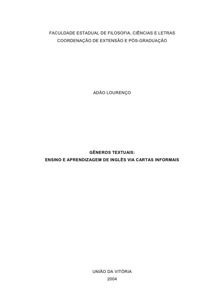 FACULDADE ESTADUAL DE FILOSOFIA, CIÊNCIAS E LETRAS     COORDENAÇÃO DE EXTENSÃO E PÓS-GRADUAÇÃO                       ADÃO ...