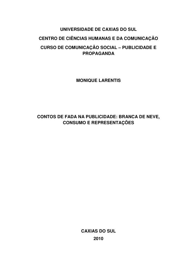 UNIVERSIDADE DE CAXIAS DO SULCENTRO DE CIÊNCIAS HUMANAS E DA COMUNICAÇÃO CURSO DE COMUNICAÇÃO SOCIAL – PUBLICIDADE E      ...