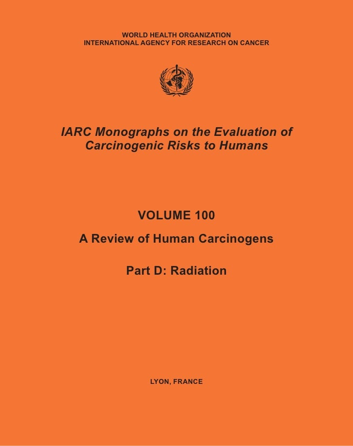 WORLD HEALTH ORGANIZATION   INTERNATIONAL AGENCY FOR RESEARCH ON CANCERIARC Monographs on the Evaluation of   Carcinogenic...