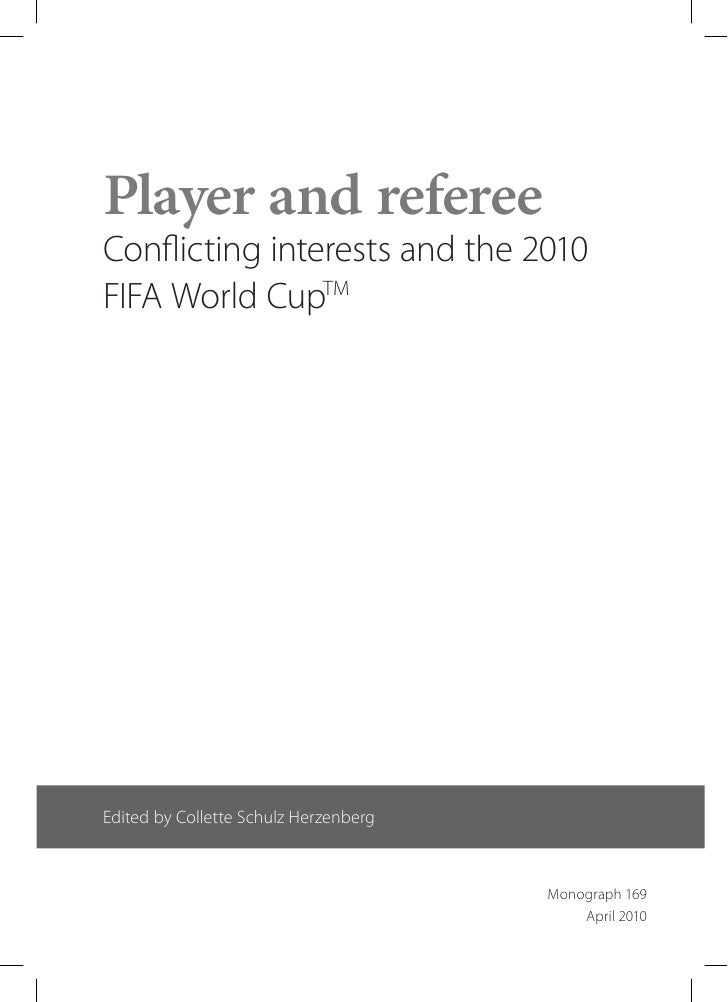 Conflicting Interests: World Cup 2010