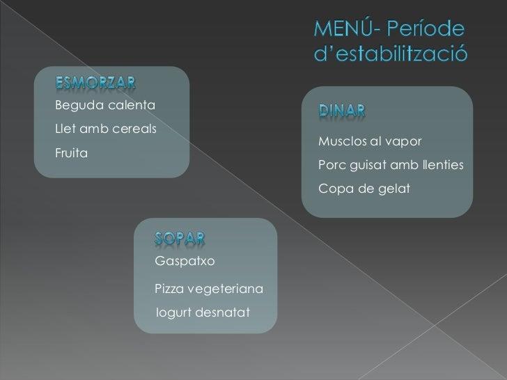 Monobeso. anàlisi i comparació de dietes