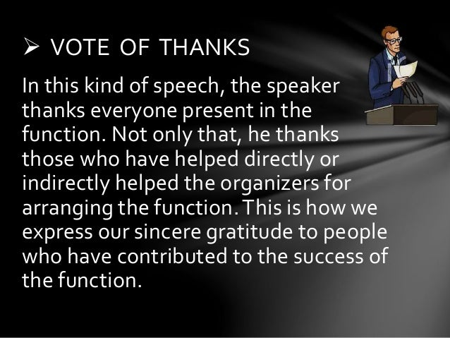 vote of thanks How would you define vote-of-thanks add your definition here.