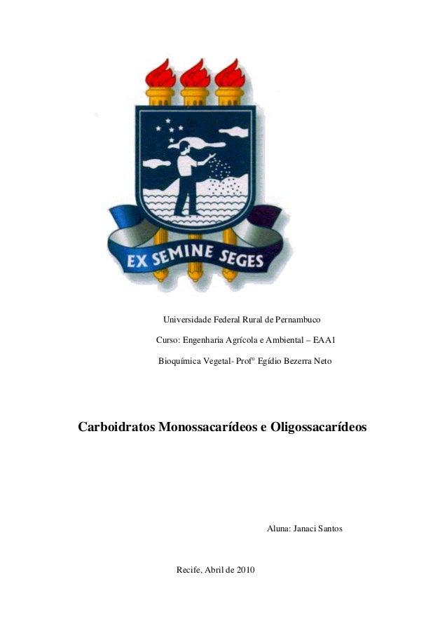Universidade Federal Rural de Pernambuco Curso: Engenharia Agrícola e Ambiental – EAA1 Bioquímica Vegetal- Prof° Egídio Be...