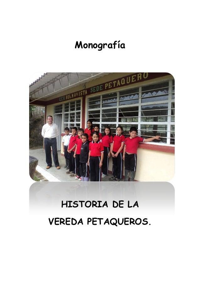 Monografía  HISTORIA DE LAVEREDA PETAQUEROS.