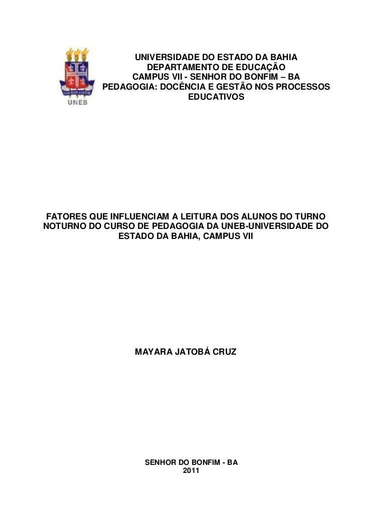 1               UNIVERSIDADE DO ESTADO DA BAHIA                 DEPARTAMENTO DE EDUCAÇÃO               CAMPUS VII - SENHOR...