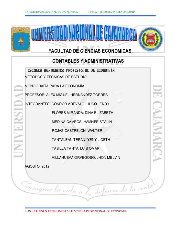 UNIVERSIDAD NACIONAL DE CAJAMARCA   F-CECA MONOGRAFIA PARA ECONOMIA              FACULTAD DE CIENCIAS ECONÓMICAS,         ...