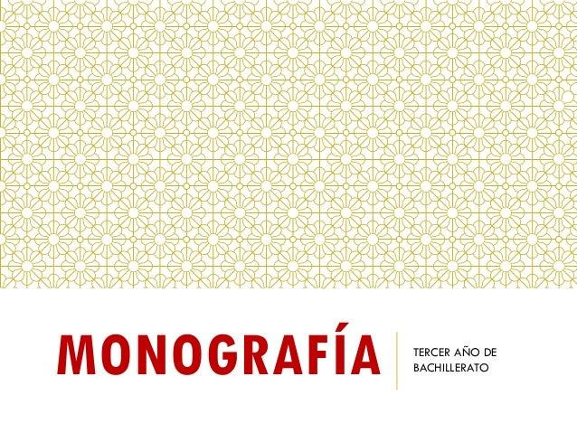 MONOGRAFÍA TERCER AÑO DE BACHILLERATO