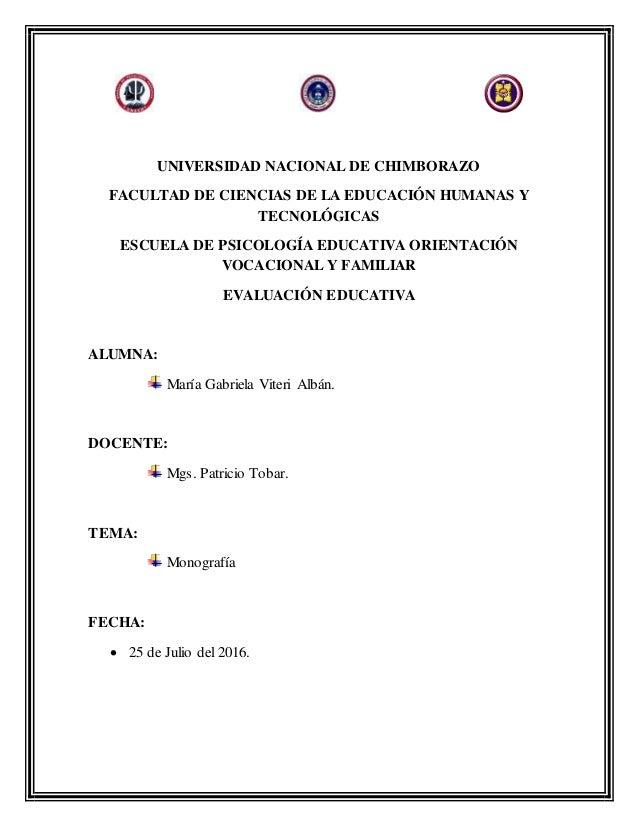 UNIVERSIDAD NACIONAL DE CHIMBORAZO FACULTAD DE CIENCIAS DE LA EDUCACIÓN HUMANAS Y TECNOLÓGICAS ESCUELA DE PSICOLOGÍA EDUCA...