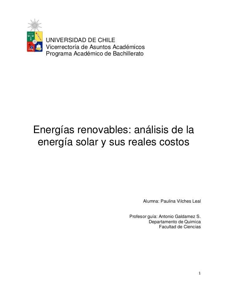 UNIVERSIDAD DE CHILE  Vicerrectoría de Asuntos Académicos  Programa Académico de BachilleratoEnergías renovables: análisis...