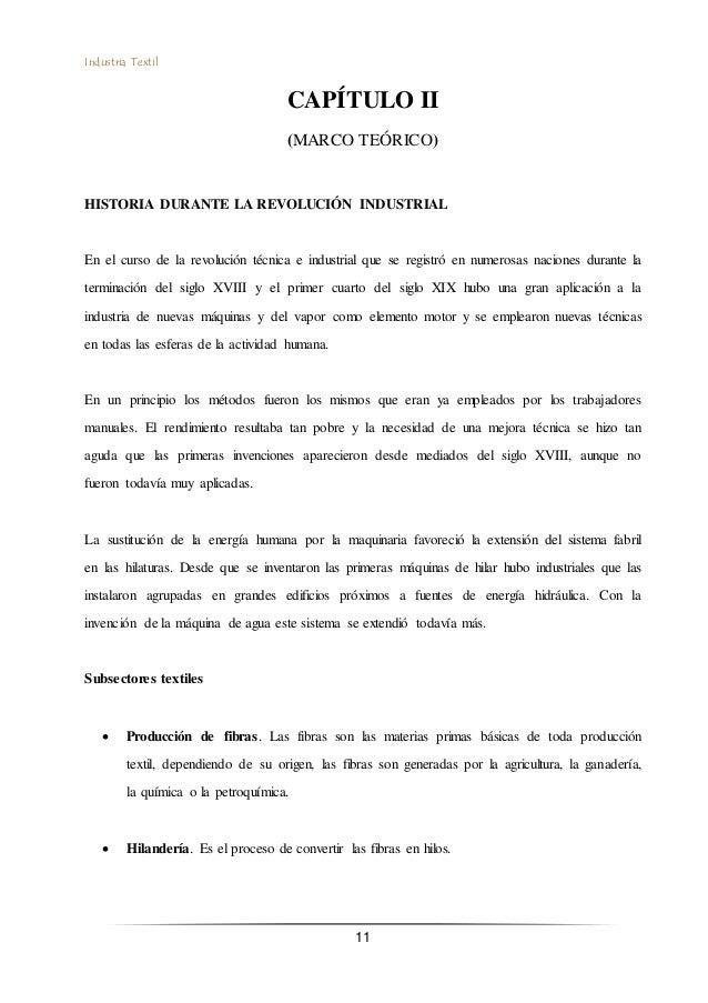 Industria Textil 11 CAPÍTULO II (MARCO TEÓRICO) HISTORIA DURANTE LA REVOLUCIÓN INDUSTRIAL En el curso de la revolución téc...
