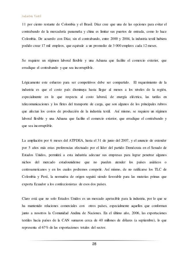 Industria Textil 28 11 por ciento restante de Colombia y el Brasil. Díaz cree que una de las opciones para evitar el contr...