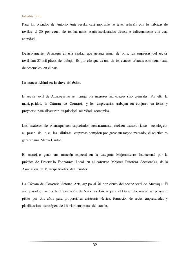 Industria Textil 32 Para los oriundos de Antonio Ante resulta casi imposible no tener relación con las fábricas de textile...