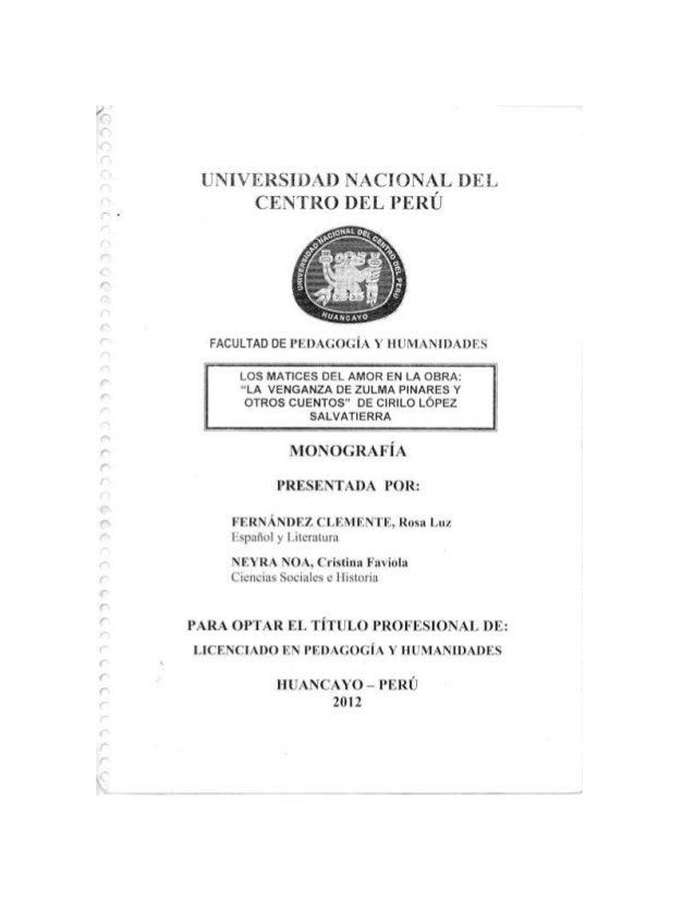 Monografía la venganza de zulma pinares de cirilo d. lópez salvatierra Slide 2