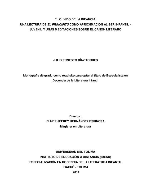 EL OLVIDO DE LA INFANCIA: UNA LECTURA DE EL PRINCIPITO COMO APROXIMACIÓN AL SER INFANTIL - JUVENIL Y UNAS MEDITACIONES SOB...