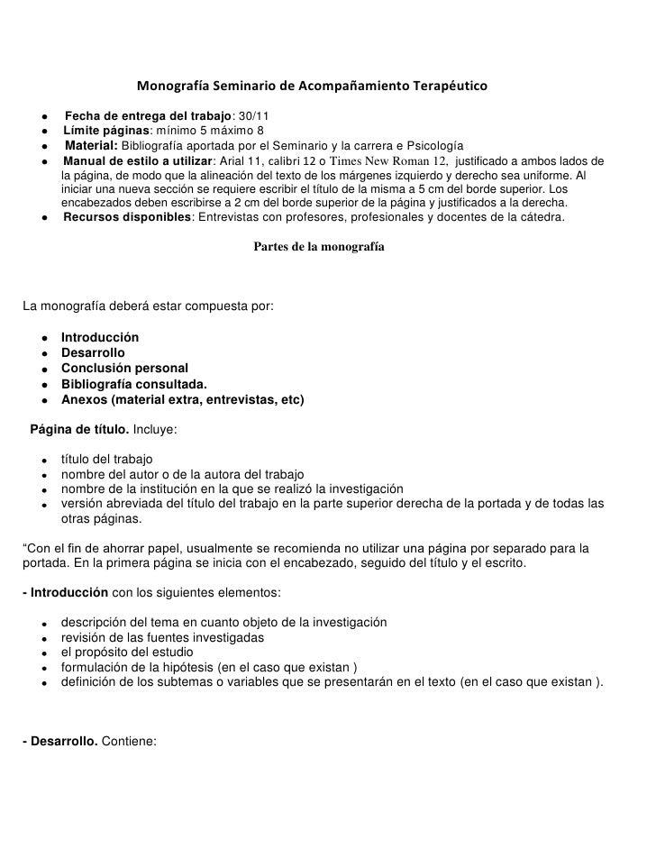 Monografía Seminario de Acompañamiento Terapéutico       Fecha de entrega del trabajo: 30/11       Límite páginas: mínimo ...