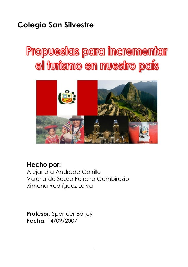 Colegio San Silvestre       Hecho por:   Alejandra Andrade Carrillo   Valeria de Souza Ferreira Gambirazio   Ximena Rodríg...