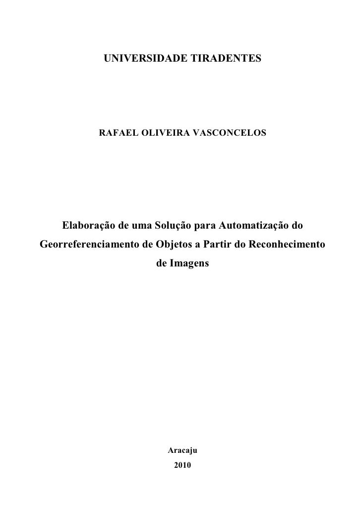 UNIVERSIDADE TIRADENTES                RAFAEL OLIVEIRA VASCONCELOS         Elaboração de uma Solução para Automatização do...